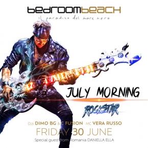 July Morning Rockstar